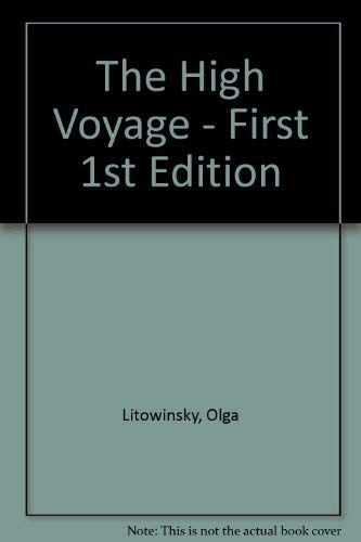 9780670371556: The High Voyage