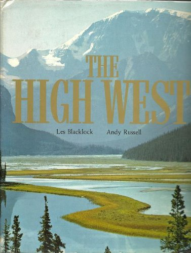 The High West - SIGNED by Andy Russell: Blacklock, Les / Russell, Andy