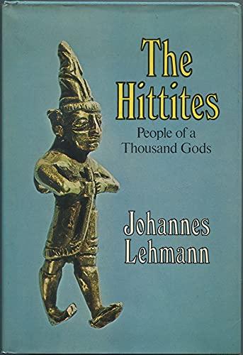The Hittites: Lehmann, Johannes