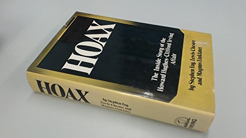 Hoax: The Inside Story of the Howard: Fay, Stephen; Chester,