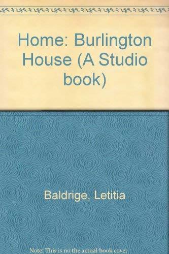 Home: Burlington House: 2 (A Studio book) (0670376655) by Letitia Baldrige
