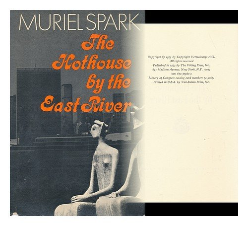 THE HOTHOUSE BY THE EAST RIVER: Spark, Muriel