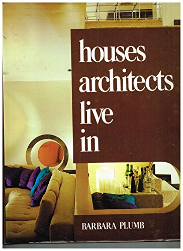 9780670380381: Houses Architects Live In