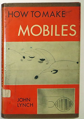 9780670384334: How to Make Mobiles:
