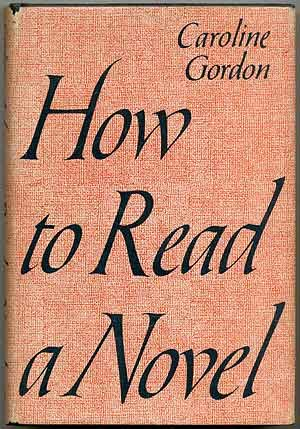 9780670384617: How to Read a Novel: 2