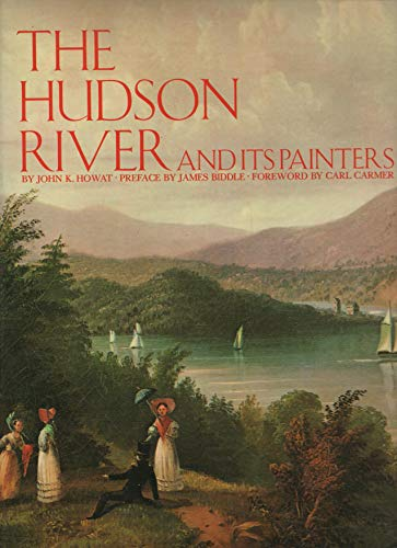 The Hudson River and Its Painters: Howat, John K. *Author SIGNED!*