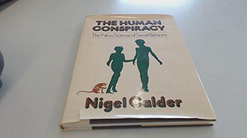 The Human Conspiracy: Nigel Calder
