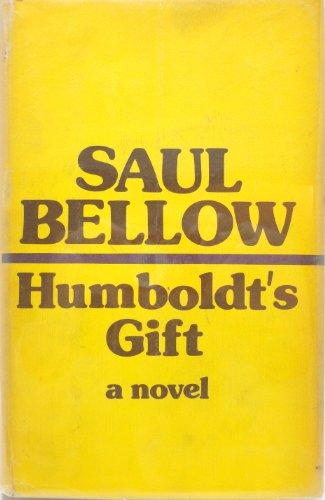 Humboldt's Gift: Bellow, Saul