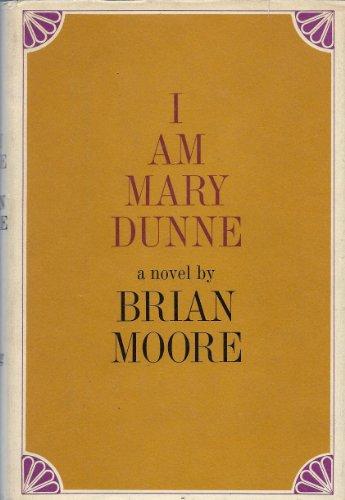9780670389667: I am Mary Dunne