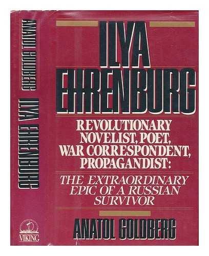 Ilya Ehrenberg by Goldberg, Anatol: Anatol Goldberg