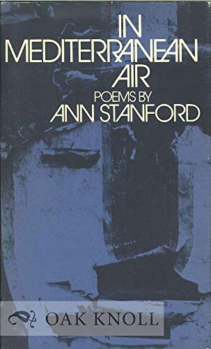 In Mediterranean Air: Ann Stanford