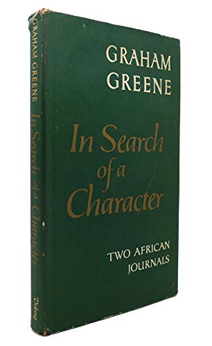 9780670396641: In Search Of A Character; Two African Journals