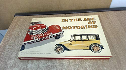 9780670396771: In the Age of Motoring