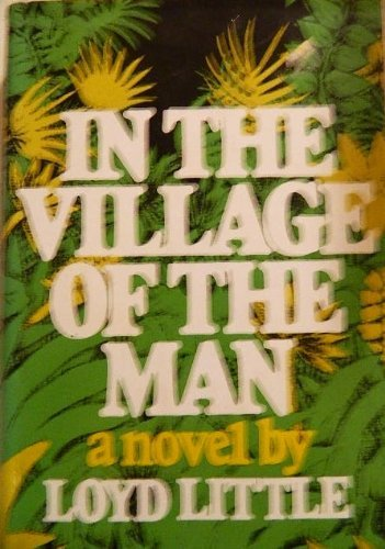 In the Village of the Man.: Little, loyd,