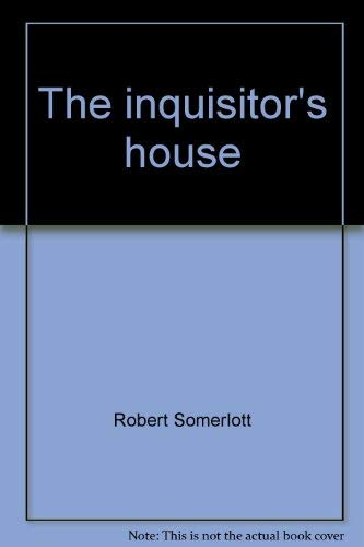 Inquisitor's House: 2: Somerlott, Robert