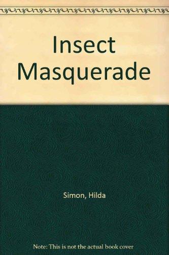 Insect Masquerade: 2: Simon, Hilda