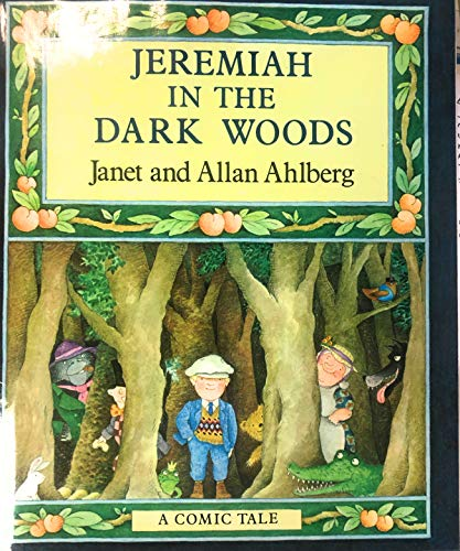 9780670406371: Jeremiah in the Dark Woods (Viking Kestrel picture books)