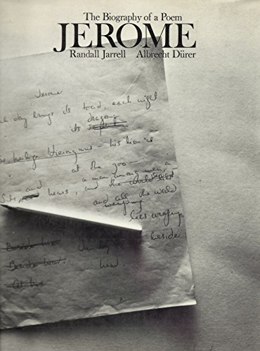 Jerome The Biography of a Poem: Jarrell, Randall