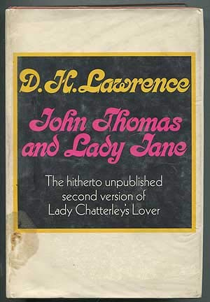 John Thomas and Lady Jane: 2: Lawrence, D. H