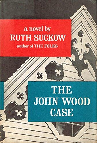The John Wood Case: Ruth Suckow