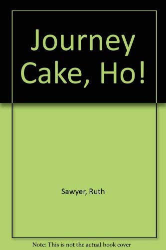 9780670409440: Journey Cake, Ho!: 2
