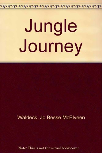 Jungle Journey: Jo Besse McElveen