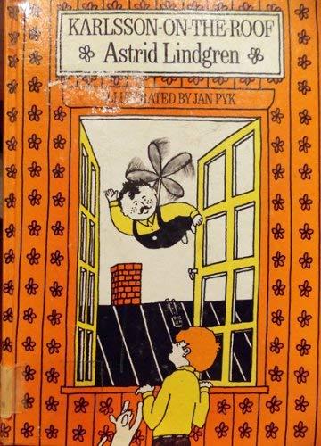 Karlsson-on-the-Roof: Astrid Lindgren; Illustrator-Jan