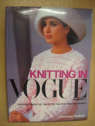 Knitting in Vogue: Patterns from the '30s: Probert, Christina