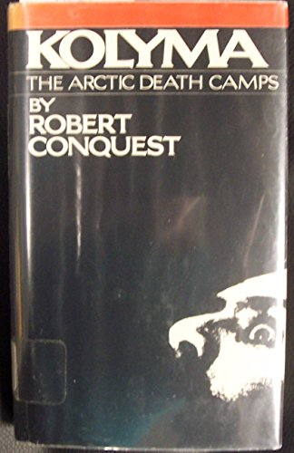 9780670414994: Kolyma: The Arctic Death Camps