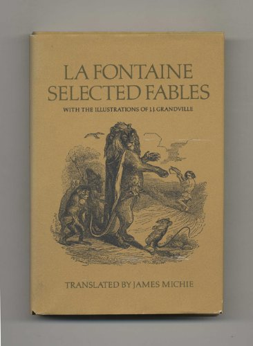 La Fontaine: Selected Fables: La Fontaine, Jean