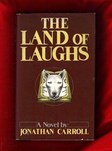 The Land Of Laughs: Carroll, Jonathan