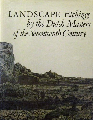 9780670417704: Landscape Etchings by the Dutch Masters of the Seventeenth Century