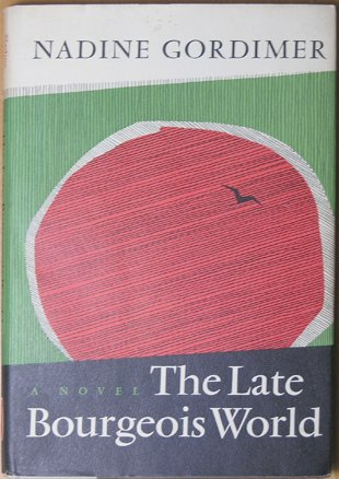 9780670419647: The Late Bourgeois World