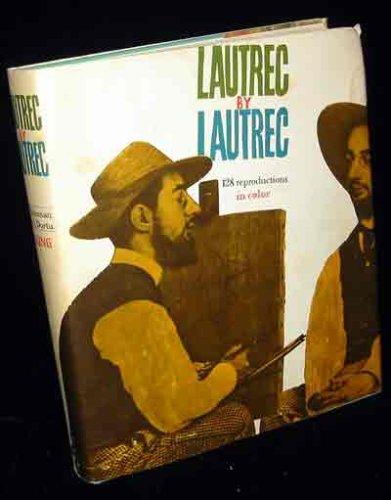 Lautrec: Lautrec: 2 [Nov 09, 1964] Huisman, Philippe and Dortu, M. G.