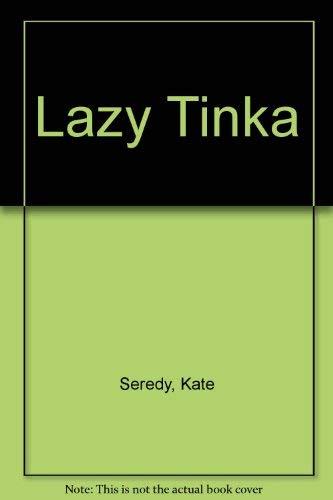 Lazy Tinka: Seredy, Kate