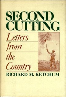 Second Cutting: 2: Ketchum, Richard M.