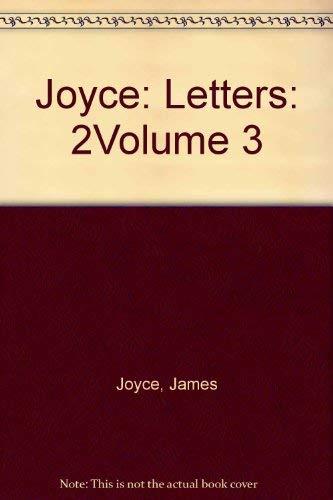 Joyce: Letters: 2Volume 3: James Joyce, Richard