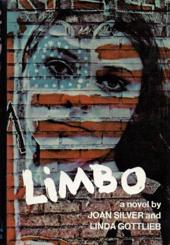 Limbo: Silver, Joan; Gottlieb, Linda