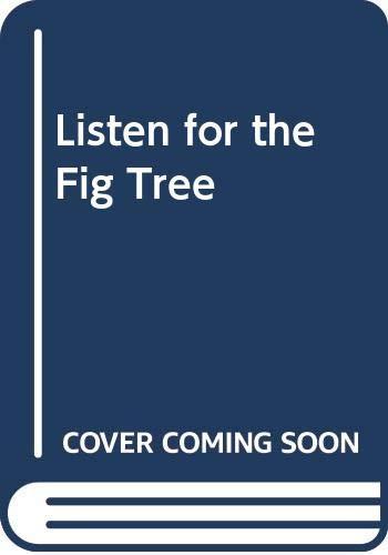 Listen for the Fig Tree: Mathis, Sharon Bell