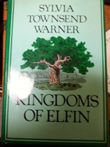 9780670431502: Kingdoms of Elfin
