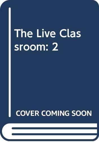 9780670434398: THE LIVE CLASSROOM (AN ESALEN BOOK)
