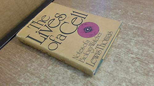 9780670434428: The Lives of a Cell: Notes of a Biology Watcher