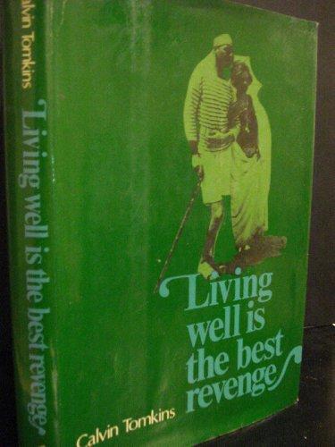 Living Well is the best Revenge: Tomkins, Calvin