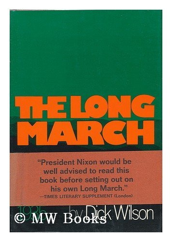 9780670438457: The Long March, 1935; the Epic of Chinese Communism's Survival