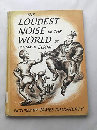 The Loudest Noise in the World: Benjamin Elkin