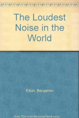Loudest Noise (9780670441716) by Benjamin Elkin