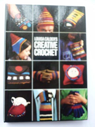 9780670442034: Louisa Calder's Creative Crochet