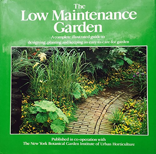 9780670443482: THE LOW MAINTENANCE GARDEN (THE GARDEN BOOKSHELF)