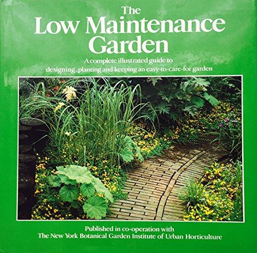 9780670443482: THE LOW MAINTENANCE GARDEN (THE GARDEN BOOKSHELF)