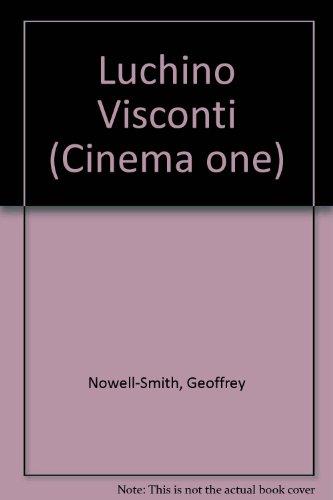 Luchino Visconti (Cinema one): Nowell-Smith, Geoffrey